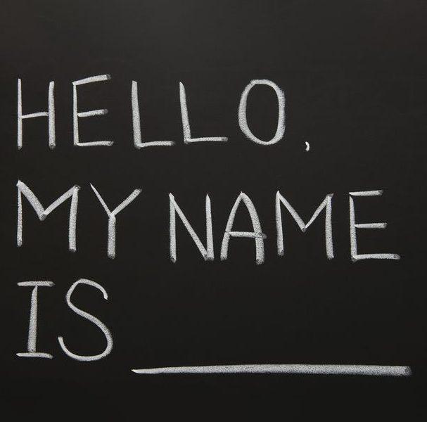 Name, name, the pressure of a name!